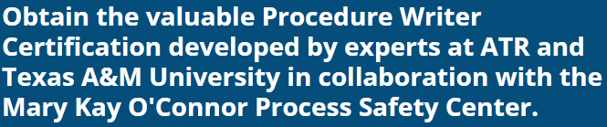 Obtain the valuable Procedure Writer Certification developed by experts at ATR and